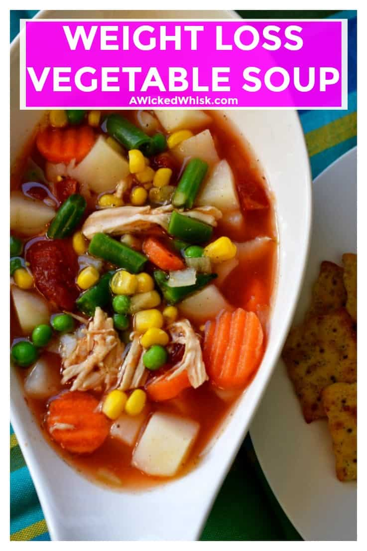 Weight Loss Vegetable Soup is a delicious blend of vegetables, chicken and a light savory broth. The perfect healthy alternative to enjoy and share, thisWeight Loss Vegetable Soup is the perfect addition to your daily weight loss routine. | A Wicked Whisk | https://www.awickedwhisk.com #vegetablesoup #weightlosssoup #weightlossvegetablesoup #healthysoup #healthychoices #easysoup #easyhomemadesoup