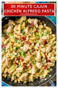 Cajun Chicken Alfredo Pasta is creamy, hearty and packed with BIG flavors. Easy to make in just 30 minutes,Cajun Chicken Alfredo Pasta combines pieces of tender chicken, a creamy cheese sauce and spicy Cajun seasonings to make this the perfect comfort food dish.   A Wicked Whisk   https://www.awickedwhisk.com #chickendinner #cajunchicken #cajunchickenalfredo #chickenalfredo #alfredopasta #spicychickenpasta #30minutemeal