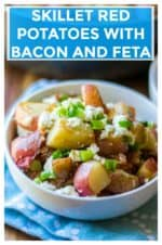 Skillet Red Potatoes with Bacon and Feta is hearty, easy and affordable. Perfect as a main course or as a comforting side dish, Skillet Red Potatoes with Bacon and Feta combines crispy bacon, creamy feta cheese and skillet fried red potatoes.  Perfect! | A Wicked Whisk | https://www.awickedwhisk.com #skilletpotatoes #skilletredpotatoes #feta #bacon #baconpotatoes #easysidedish #potatosidedish #30minutemeal #friedpotatoes #fetapotatoes