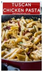 Tuscan Chicken Pasta is cheesy, creamy and a little spicy with hearty chicken and pasta mixed with sun dried tomatoes and pancetta. Made in just 30 minutes, this Tuscan Chicken Pasta is the perfect quick meal! | A Wicked Whisk | https://www.awickedwhisk.com #tuscanchickenpasta #30minutechickendinner #30minutemeal #italianchicken #spicypastachicken #easychickendinner #easychickenpastadinner