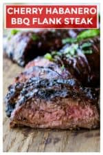 Cherry Habanero BBQ Flank Steak is a tender grilled flank steak in a sweet and spicy barbecue sauce. Perfect for both busy weeknights and lazy weekends, this Cherry Habanero BBQ Flank Steakis the perfect way to serve up dinner. | A Wicked Whisk | https://www.awickedwhisk.com #flanksteak #grilledflanksteak #bbqflanksteak #cherryhabanero #cherryhabanerobbqsauce #bbqsauce #grilledsteak