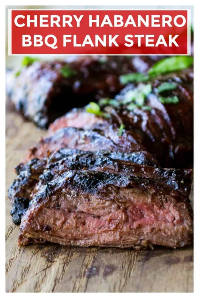 Cherry Habanero BBQ Flank Steak is a tender grilled flank steak in a sweet and spicy barbecue sauce. Perfect for both busy weeknights and lazy weekends, this Cherry Habanero BBQ Flank Steak is the perfect way to serve up dinner. | A Wicked Whisk | https://www.awickedwhisk.com #flanksteak #grilledflanksteak #bbqflanksteak #cherryhabanero #cherryhabanerobbqsauce #bbqsauce #grilledsteak