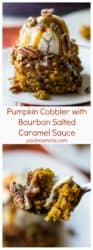 Pumpkin Cobbler with Bourbon Salted Caramel Sauce | Pumpkin Cobbler with Bourbon Salted Caramel Sauce is the perfect fall inspired dessert. Soft, warm and pumpkin spiced with all the fall flavors you crave. | A Wicked Whisk | https://www.awickedwhisk.com #pumpkin #cobbler #saltedcaramel #fallfood #thanksgivingfood #dessert #sweets