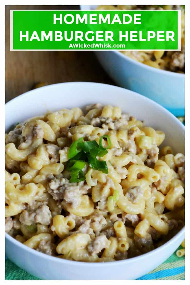 Homemade Hamburger Helper is the perfect cheesy pasta dinner to serve up those nights when you need a delicious and quick 30 Minute Meal. Made with real ingredients and ready to serve in just 30 minutes, Homemade Hamburger Helper will soon be your families new favorite meal! | A Wicked Whisk | https://www.awickedwhisk.com #30minutemeal #quickmeal #30minuterecipes #cheeseburger #hamburgerhelper #cheesypasta #homemadehamburgerhelper #homemadecheeseburgerhelper
