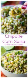 Chipotle Corn Salsa is the ultimate salsa of sweet, tangy and spicy! Combining fresh corn, spicy peppers and tangy lime juice, this Chipotle Corn Salsa recipe is the best salsa to add to any meal. | A Wicked Whisk | https://www.awickedwhisk.com #chipotlecopycatrecipes #chipotlefood #cornsalsa #roastedpeppercornsalsa #chipotlecornsalsa #chipotlecornsalsarecipe #salsa