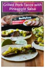 Grilled Pork Tacos with Pineapple Salsa using Smithfield Roasted Garlic & Cracked Black Pepper Fresh Pork Tenderloin is the perfect easy 30 minute meal to celebrate the warmer weather with while treating your family to a delicious meal any busy night of the week. #RealFlavorRealFast #Ad @SmithfieldBrand @walmart | A Wicked Whisk | https://www.awickedwhisk.com #grilledpork #grilledporktaco #grilledporktacorecipe #grilledporktenderloin #pineapplesalsa #bbq #summerfood #summerfoodparty