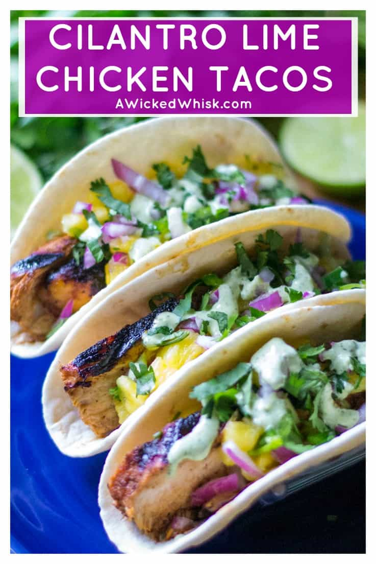 Cilantro Lime Chicken Tacos are a spicy, delicious and healthy quick dinner that are perfect for busy weeknights or weekend grilling.  Easy to make, these Cilantro Lime Chicken Tacos will be your new favorite Go-To easy chicken meal. #cilantrolimechicken #cilantrolimechickenwraps #cilantrolimechickentaco #easychickendinner #spicychicken #cilantrolimemarinade #chickentaco #tacotuesday #taco