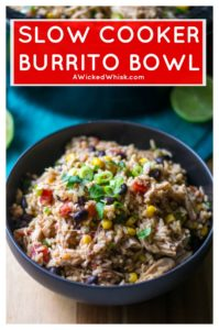 Slow Cooker Burrito Bowl is packed full of tender chicken, tasty vegetables and perfectly seasoned brown rice. Simmered in a slow cooker, this Slow Cooker Burrito Bowl is the perfect easy meal to feed your family after a busy day. #slowcookermeal #slowcookerburrito #slowcookerburritobowl #burritobowl #healthyburritobowl #slowcookerburritobowlchicken #burritobowlchicken #burritochicken