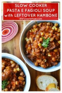 Slow Cooker Pasta Fagioli Ham Bone Soup is loaded with vegetables, beans, pasta bites and savory chunks of ham making this the ultimate rich and hearty Italian soup. The perfect way to use that leftover ham bone from your holiday dinner.   A Wicked Whisk #slowcookerpastaefagiolisoup #slowcookerpastafagioli #slowcookerpastafagioilisoup #slowcookerpastaefagiolisoupcrockpot #leftoverhambonerecipes #leftoverhambonesoup #leftoverhambonerecipescrockpot #leftoverham bonerecipesslowcooker