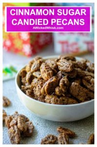 Cinnamon Sugar Coated Pecans are the perfect sweet glazed pecans for salads, dessert toppings, out of hand munching, holiday food gifts, and more! Sweet and salty, this easy candied pecan recipe is everyone's favorite! | A Wicked Whisk #candiedpecans #candiedpecanseasy #candiedpecanseasybrownsugar #candiedpecanseasyoven #candiedpecanseasyholidaygifts #cinnamonsugarcoatedpecans #sugarcoatedpecans #sugarcoatedpecanseasy #sugarcoatedpecansrecipe #sugarpecans #sugarpecanseasy