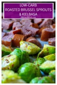 Roasted Brussel Sprouts and Kielbasa is the perfect low-carb sheet pan dinner to serve up in just 20 minutes! Made combining fresh brussel sprouts and smoky kielbasa sausage, this Roasted Brussel Sprouts and Kielbasa keto friendly meal is hearty and delicious. #sheetpandinner #sheetpanmeal #brusselsprouts #roastedbrusselsprouts #brusselsproutsandkiebasa #brusselsproutsandsausage #roastedvegetable #lowcarb #keto #ketodinner #lowcarbsheetpan