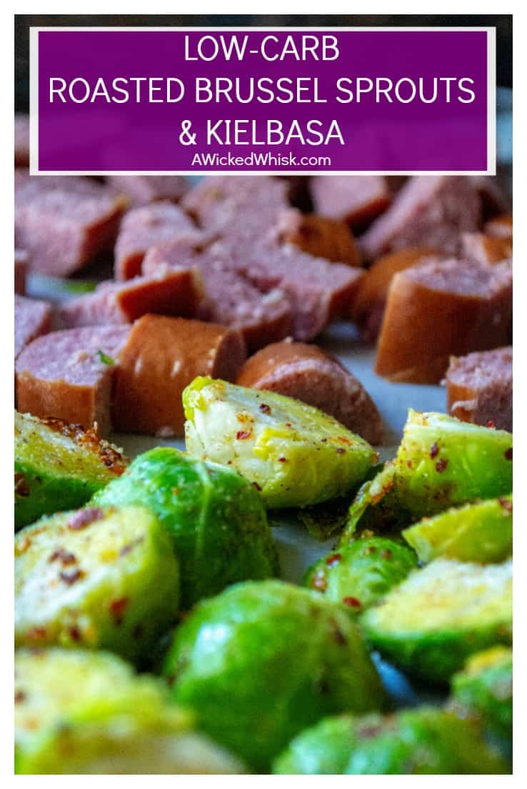 Roasted Brussel Sprouts and Kielbasa is the perfect low-carb sheet pan dinner to serve up in just 20 minutes! Made combining fresh brussel sprouts and smoky kielbasa sausage, thisRoasted Brussel Sprouts and Kielbasa keto friendly meal is hearty and delicious. #sheetpandinner #sheetpanmeal #brusselsprouts #roastedbrusselsprouts #brusselsproutsandkiebasa #brusselsproutsandsausage #roastedvegetable #lowcarb #keto #ketodinner #lowcarbsheetpan