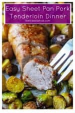 This Easy Sheet Pan Pork Tenderloin Dinner is the perfect healthy and delicious family friendly meal with easy prep and super fast clean up.  Using super flavorful marinated Smithfield Golden Rotisserie pork tenderloin, this easy sheet pan dinner does all the work for you! @SmithfieldBrand @walmart #SmithfieldFresh #CollectiveBias #Ad #easysheetpandinners #easysheetpanmeals #easysheetpandinnerspork #smithfieldporktenderloin #smithfieldporkloinoven #porktenderloinrecipes