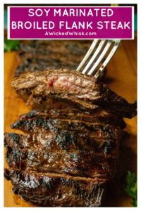 Soy Marinated Broiled Flank Steak is a tender broiled flank steak perfectly seasoned by an overnight flank steak soy sauce marinade. Easily cooked in your oven, this Soy Marinated Broiled Flank Steak is tender on the inside and perfectly seared on the outside. #flanksteak #flanksteakrecipes #flanksteakmarinade #flanksteakoven #flanksteakovenbroiled #flanksteakcastiron #flanksteakeasy #flanksteakoveneasy
