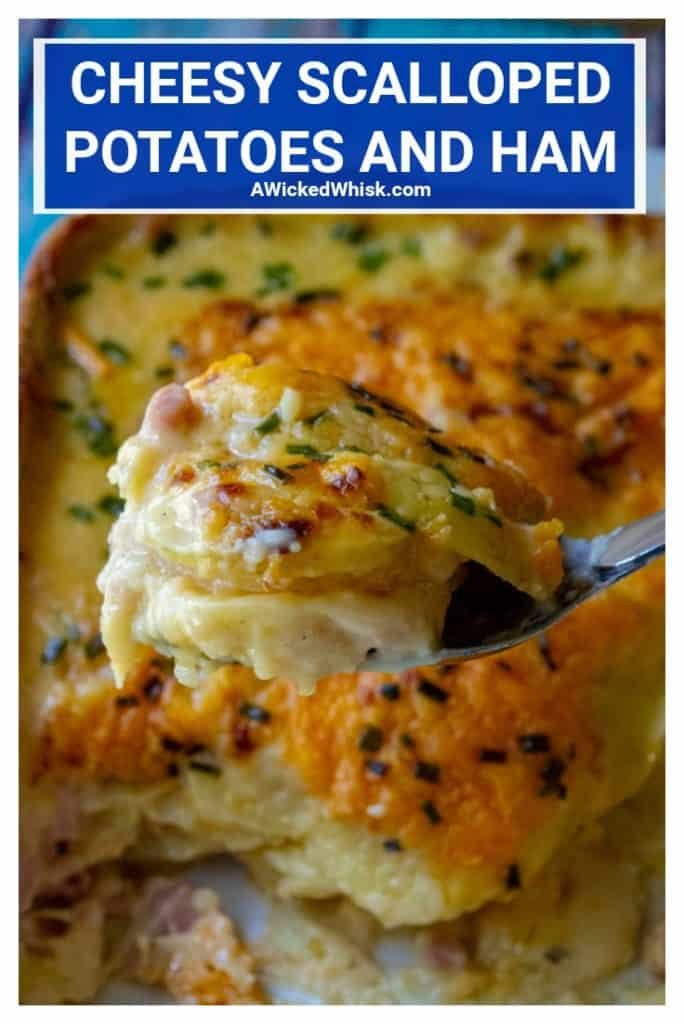 Cheesy Scalloped Potatoes and Ham is the ultimate in cheesy potato comfort food recipe. Made with tons of creamy cheese, sliced potatoes and chunks of ham, thisCheesy Scalloped Potatoes and Ham recipe is the perfect make ahead dinner or the best every day meal.   A Wicked Whisk #scallopedpotatoes #scallopedpotatoesandham #scallopedpotatoescheesy #scallopedpotatoesandhameasy #oldfashionedscallopedpotatoesandham #scallopedpotatoesandhamcheesy #cheesypotatoes