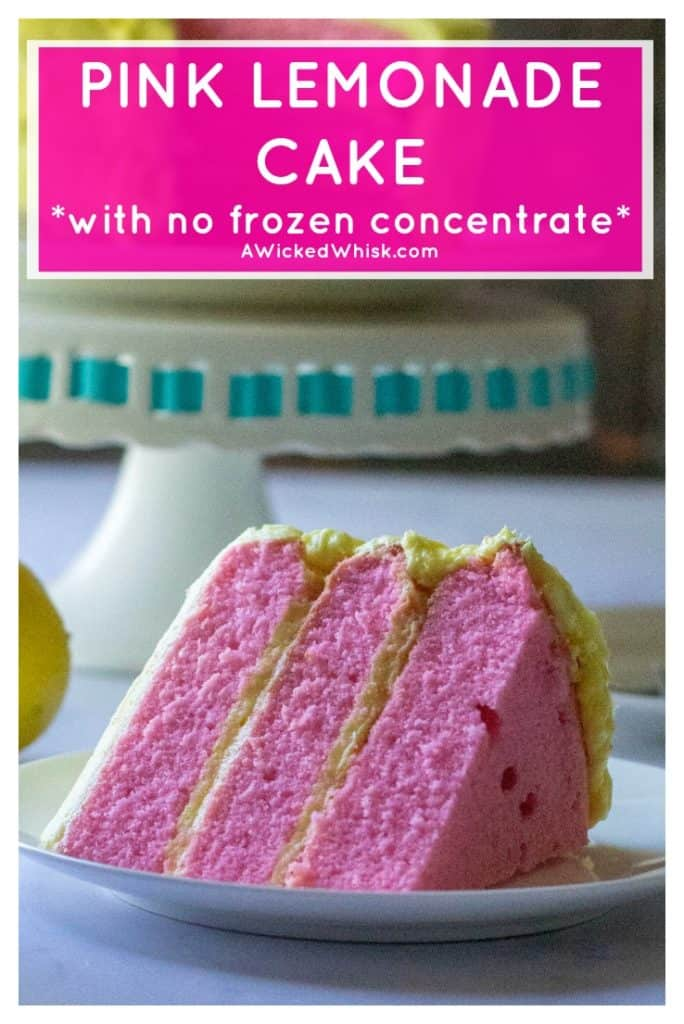 Pink Lemonade Cake is moist, tangy and the perfect summertime treat! Made from scratch with no frozen concentrate, this Pink Lemonade Cake is covered in lemon buttercream frosting and celebrates your favorite summertime drink with its bright pink cake color. | A Wicked Whisk #pinklemonadecake #pinklemonadecakeeasy #pinklemonadecakefromscratch #pinklemonadecakerecipe #pinklemonadecakerecipedessert #summercakeseasy #pinkcake #pinkcakeeasy #pinkcakeideas #lemoncake #lemonbuttercream