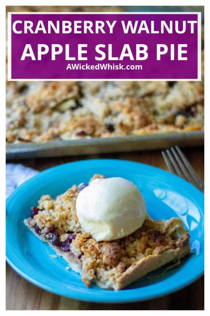 Made using refrigerated pie crusts, fresh apples and dried cranberries, this Cranberry Walnut Apple Slab Pie is the ultimate deconstructed homemade apple pie perfect for holiday parties, family gatherings and any occasion you need lots of dessert to feed a crowd.   A Wicked Whisk #appleslabpie #appleslabpierecipe #appleslabpieeasy #appleslabpiecrumbtopped #desserttofeedacrowd #desserttofeedalargecrowd #desserttofeedacrowdpotlucks #desserttofeedacrowdholidays