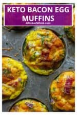 Keto Bacon Egg Muffins are low in carbs and high in protein and packed with tons of bacon, cheese and sausage. The perfect muffin tin eggs, these Keto Bacon Egg Muffins are fun to make, super tasty and the best easy low-carb keto breakfast on the go. | A Wicked Whisk #breakfastmuffins #breakfasteggmuffins #eggmuffincups #healthyeggmuffins #lowcarbeggmuffins #ketobreakfast #ketoeggmuffins #lowcarbbreakfast #lowcarbeggcups #ketoeggmuffinsbacon #ketoeggmuffinssausage