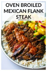 Marinated in Mexican flavors, this Oven Broiled Mexican Flank Steak stays juicy and tender from oven to table and is a family favorite fast dinner ready to serve in 15 minutes or less.| A Wicked Whisk #mexicanflanksteak #mexicanflanksteakmarinade #mexicanflanksteakrecipes #mexicansteak #mexicansteakrecipes #mexicansteakmarinade #mexicansteakandrice #mexicansteakoven #mexicansteakeasy #broiledflanksteak #broiledflanksteakinoven #broiledflanksteakrecipes
