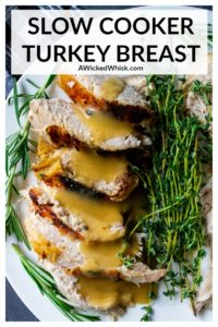 This juicy, moist slow cooker turkey breast is covered in a seasoned herb butter, then placed in the crock pot to cook to perfection. The easiest and tastiest way to make a crock pot turkey without brining and the drippings make the BEST gravy. Perfect for smaller holiday get togethers and the ideal way to free up some oven space for those busy holiday meals. | A Wicked Whisk #slowcookerturkey #slowcookerturkeythanksgiving #slowcookerturkeyrecipes #slowcookerturkeyrecipesthanksgiving