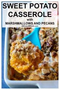 This easySweet Potato Casserole topped with both pecans and marshmallows is a traditional side dish at our Thanksgiving table. No need to miss out when these perfectly spiced sweet potatoes are topped with BOTH toasted mini marshmallows and a crunchy pecan streusel! | A Wicked Whisk #sweetpotatocasserole #sweetpotatocasserolewithmarshmallowsandpecans #cannedsweetpotatocasserolewithmarshmallowsandpecans#cannedsweetpotatocasserole #cannedsweetpotatocasserolethanksgivingsidedishes