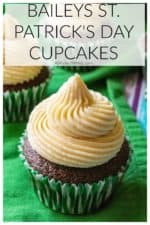 Baileys St. Patrick's Day Cupcakes are moist chocolate cupcakes infused with Baileys Irish Cream and topped with Baileys buttercream frosting. The perfect grown up St. Patrick's Day cupcakes! #baileysrecipes #baileysrecipesdesserts #baileysrecipescupcakes #baileyscupcakes #stpatricksdaycupcakesbaileys #stpatrickscupcakesbaileys #chocolatebaileyscupcakes #chocolatecupcakeswithbaileysfrosting #baileyscupcakesrecipeirishcream #stpatricksdaycupcakes